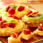 Crostatine & mignon con crema pasticciera e frutta fresca