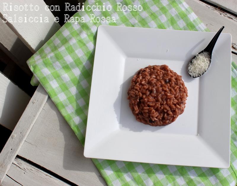 risotto salsiccia,radicchio e rapa rossa