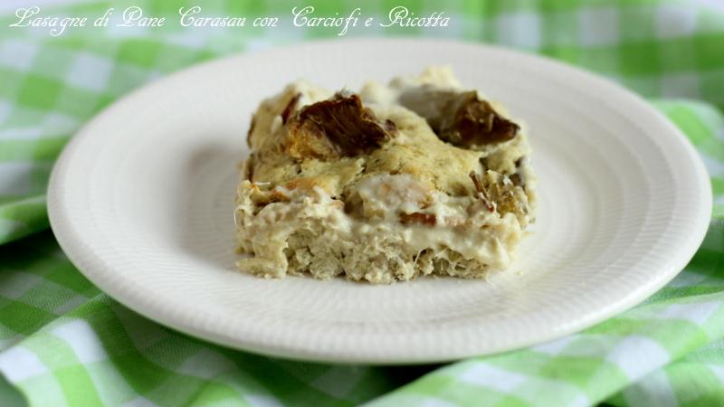 Lasagne di pane Carasau con carciofi e ricotta